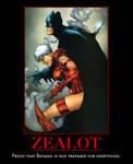Zealot Owns Batman