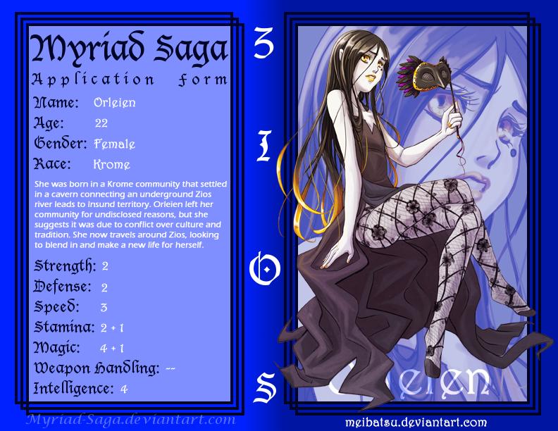 Myriad-Saga Form: Orleien by Meibatsu
