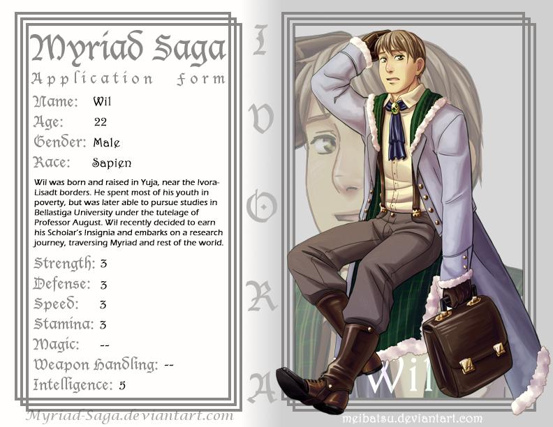 Myriad-Saga Form: Wil by Meibatsu