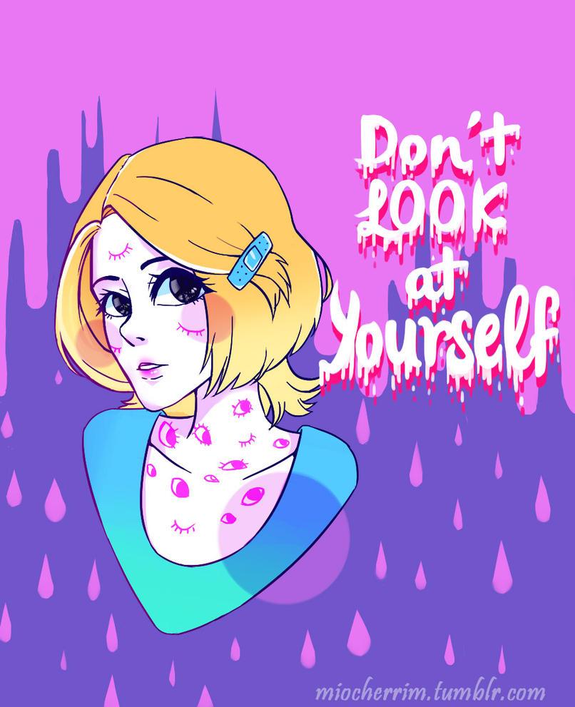 Don't look by MaybeCherryJam