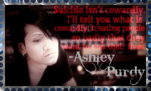 Ashley Purdy - Suicide Isn't Cowardly (Stamp) by SailorStarMiracle
