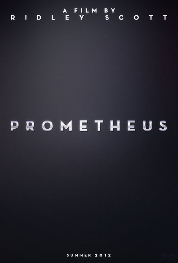 http://fc07.deviantart.net/fs71/i/2011/176/e/5/prometheus_poster_recreation_by_p2pproductions-d3jbt4c.png