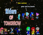 Rider Of Tomrrow The Seires