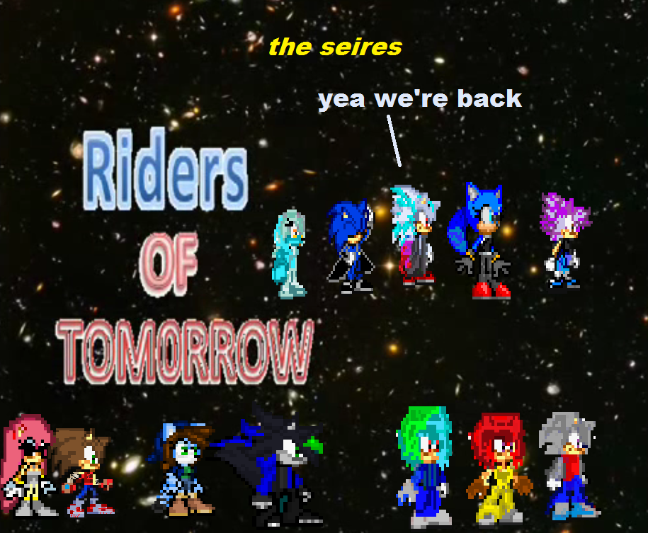 Rider Of Tomrrow The Seires by 100hypersonic
