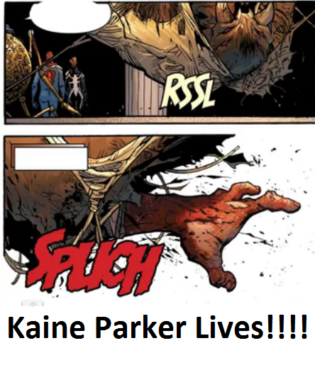 Kaine Parker Lives!!!! by 100hypersonic