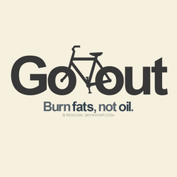 Go out, burn fats