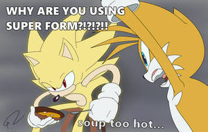 Soup is too hot...