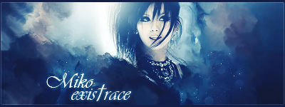 Exist trace - Miko