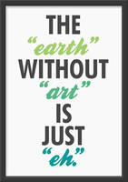 Earth without art (eh)
