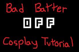 OFF: Bad Batter Cosplay Tutorial- Hands by Vampire-Sacrifice