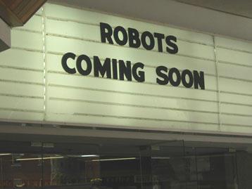 robots coming soon by devilgotmywoman