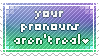 your sparkle pronouns arent real by faecal