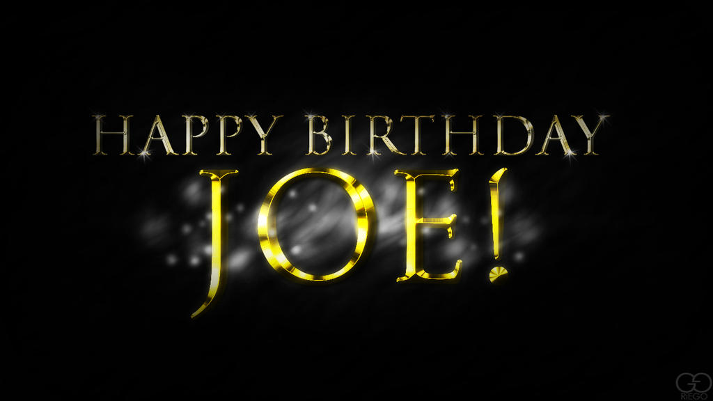 happy_birthday_joe__by_darkchronix95-d5l