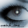 Watch Me by CarrieAnnTaylor