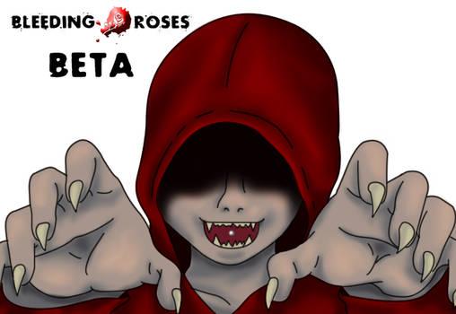 Bleeding Roses - Beta