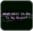 [f2u] What Will It Do To My Brain by LoudlyTransparent