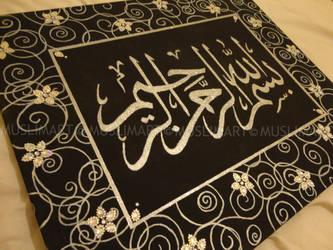 Bismillah. by Mus1im4rt