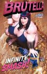 Brutella #90: Infinity Smash! by ROCINATE