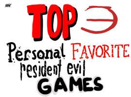 TLC - My Top 3 Personal Favorite Resident Evil gam