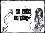 : No Love No Pain :