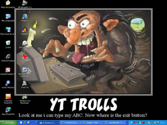 You Tube Trolls
