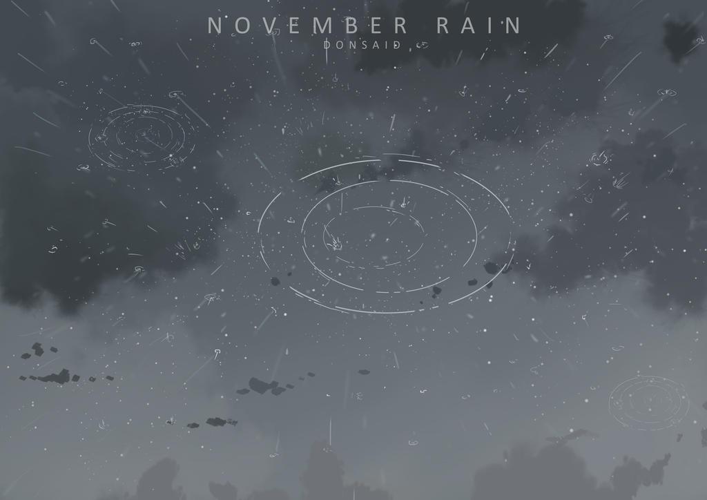 November Rain by donsaid