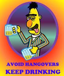 AVOID HANGOVERS - KEEP DRINKING by TallToonist