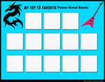 Top 13 Favorite Power Metal Bands (Blank) by RazorRex