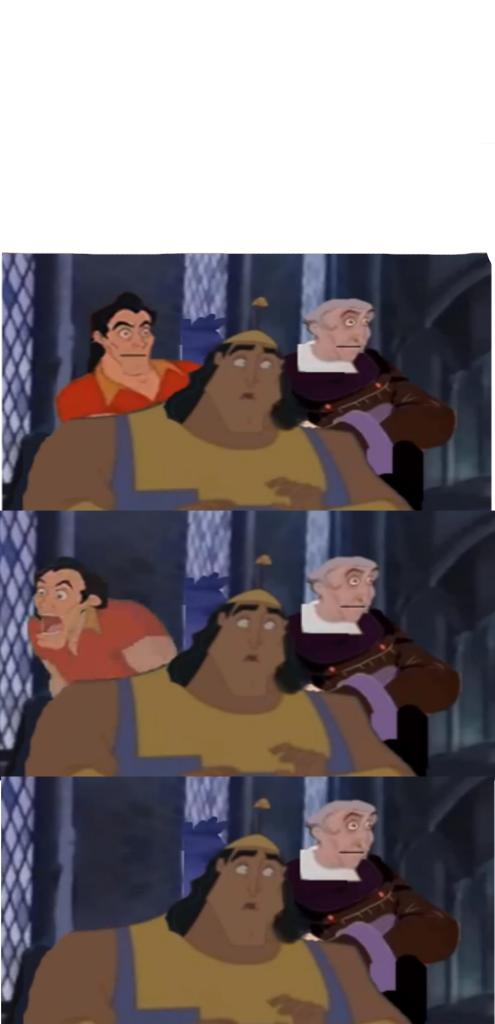 Frollo, Kronk, and Gaston look meme by dmonahan9