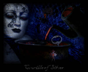 Crucible of Silver by Eternal-nocturne