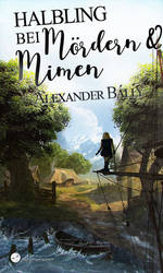 Halbling bei Moerdern und Mimen | Book cover by Enthing