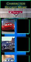 Cars Recast Meme