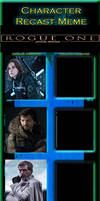 Rogue One: A Star Wars Story Recast Meme