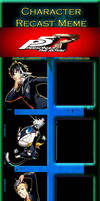 Persona 5: Royal Recast Meme by JackSkellington416