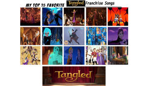 My Top 15 Favorite Tangled Franchise Songs