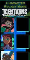 Teen Titans: Trouble In Tokyo Recast Meme