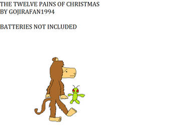 The Twelve Pains Of Christmas.The 12 Pains Of Christmas By Gojirafan1994 On Deviantart