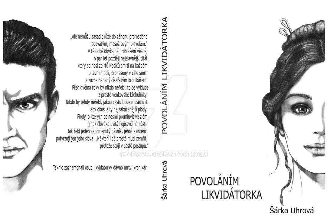 Povolanim likvidatorka by verive