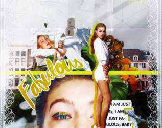 Fabulous - Gigi Hadid - Chapter by ladymidnights