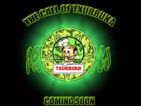 THE CALL OF TXURRUKA