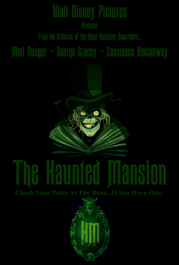 The Haunted Mansion Movie Poster By Fangrosethehedgehog On Deviantart