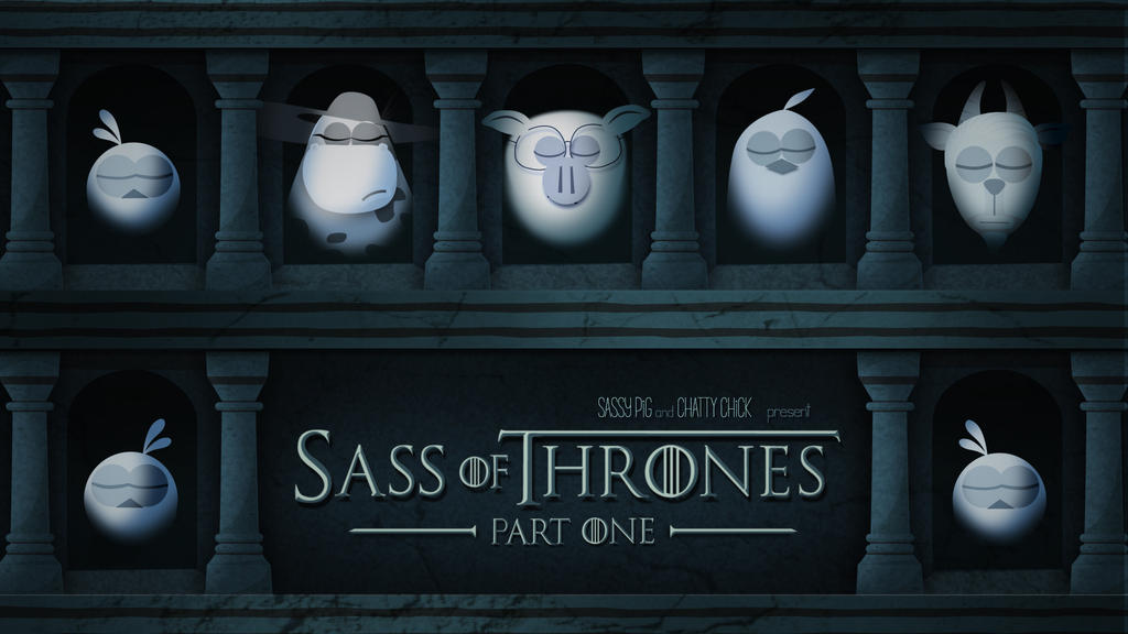 Sass of Thrones by nastyindustries