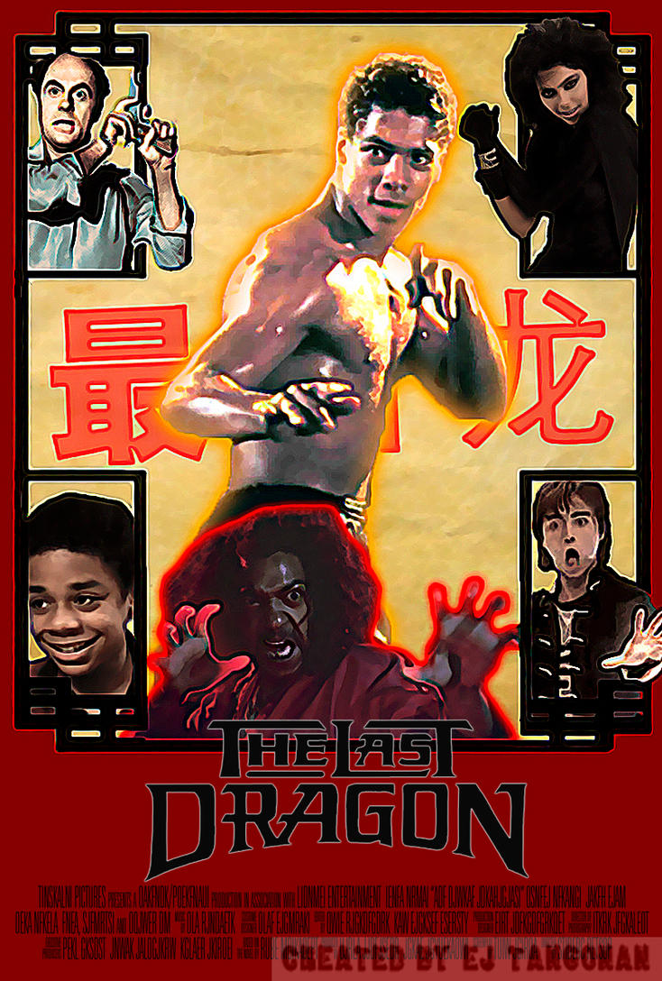 The Last Dragon poster by EJTangonan