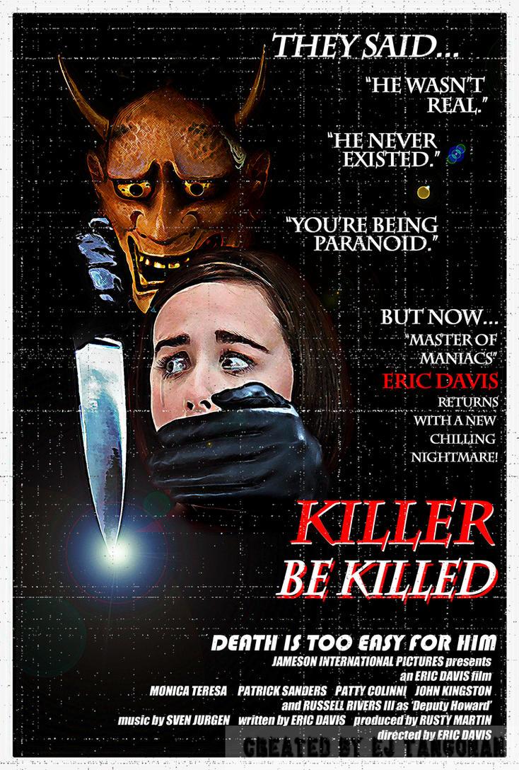 'Killer Be Killed' retro poster (fake movie) by EJTangonan