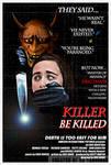 'Killer Be Killed' retro poster (fake movie)