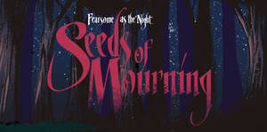 Seeds of Mourning