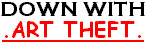 Banner: Down With Art Theft. by CarmanMM-Dirda