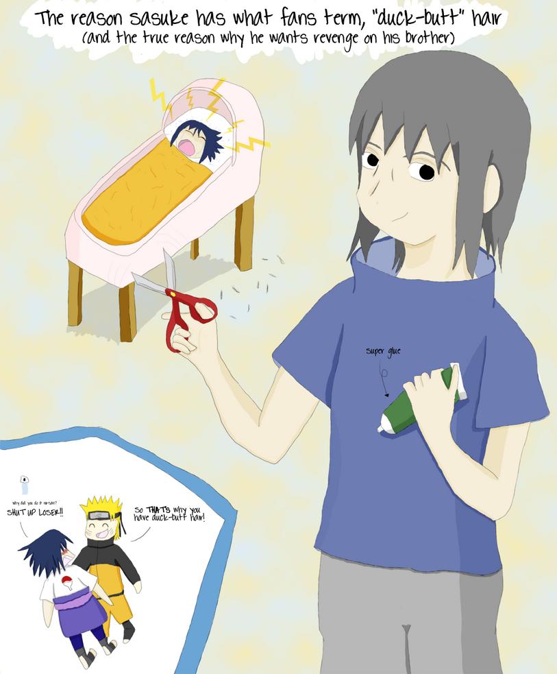 Why Sasuke Has Duck Butt Hair By Wonderclover On Deviantart