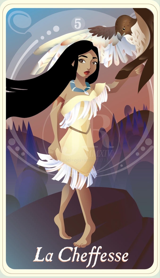 {The Princess Tarot} 'La Cheffesse: Pocahontas' by suisei-ojii-sama