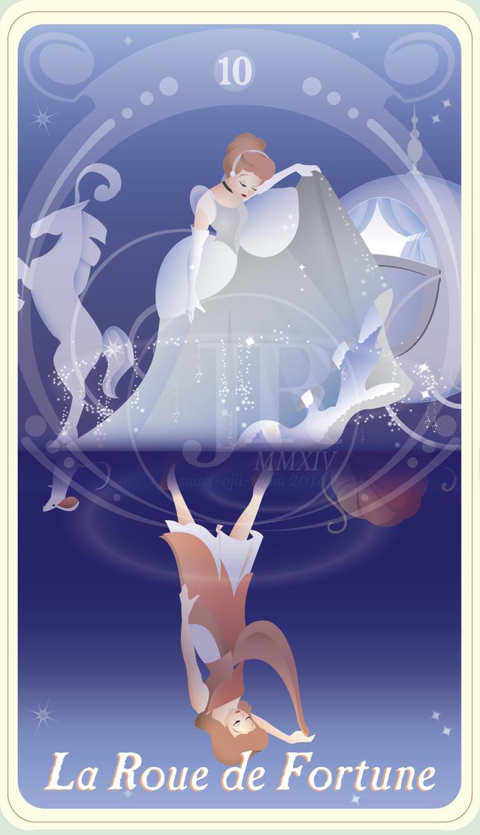 {The Princess Tarot} 'La Fortune: Cinderella' by suisei-ojii-sama